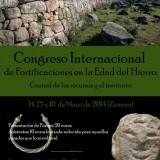 """Congreso Internacional """"Fortificaciones en la Edad del Hierro: Control de los recursos y el territorio"""""""